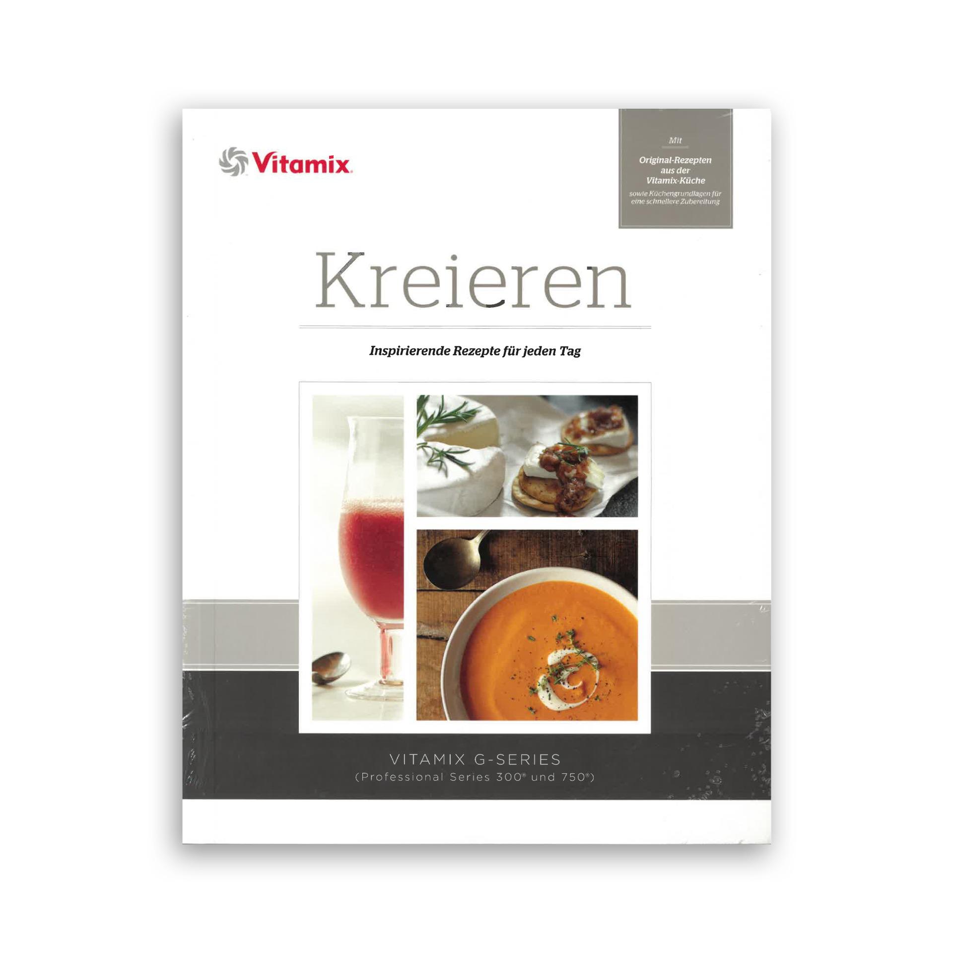 Vitamix Kreieren Kochbuch