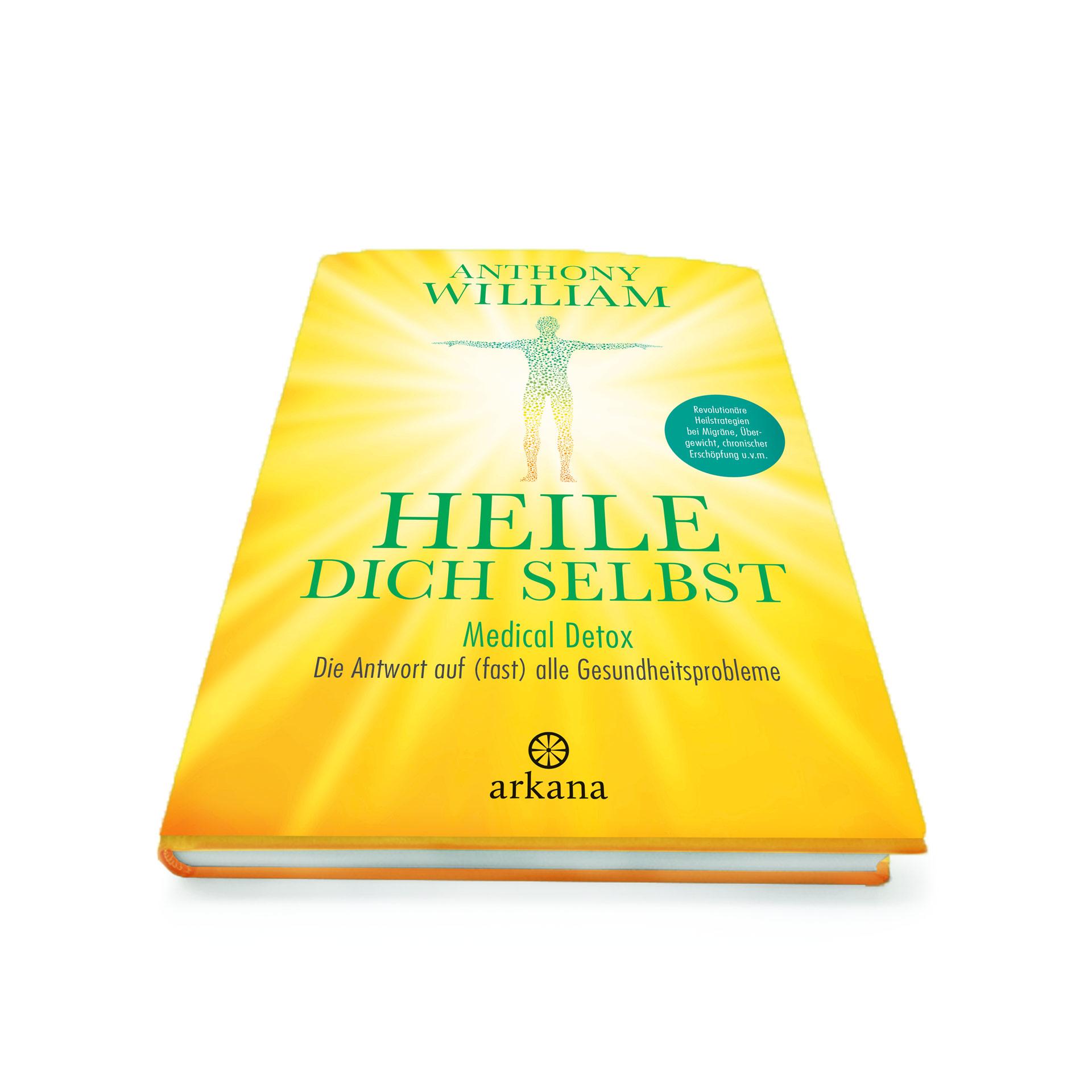 """Buch """"Heile dich selbst"""" von Anthony William"""
